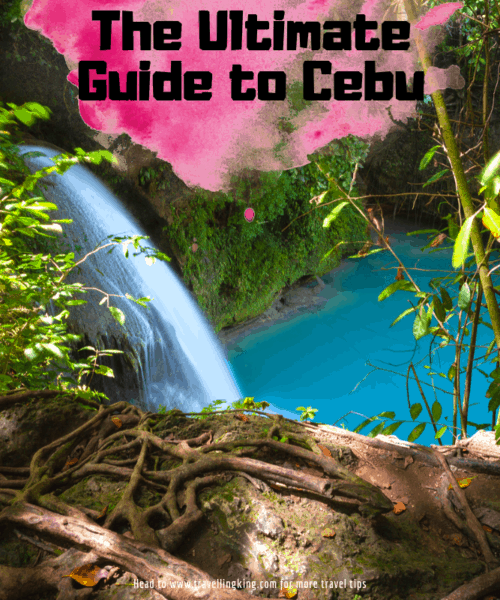 The Ultimate Guide to Cebu