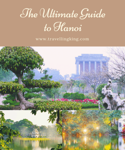 The Ultimate Guide to Hanoi