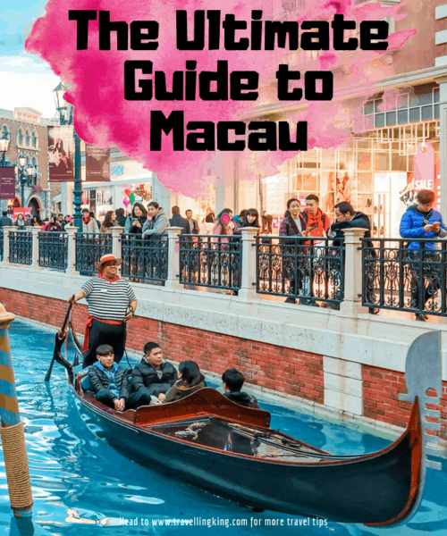The Ultimate Guide to Macau