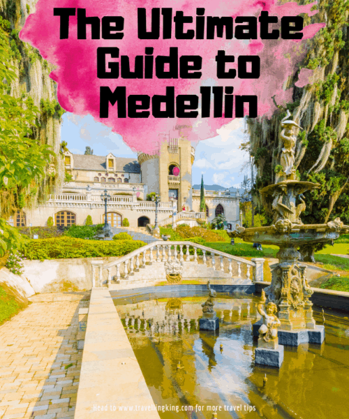 The Ultimate Guide to Medellin