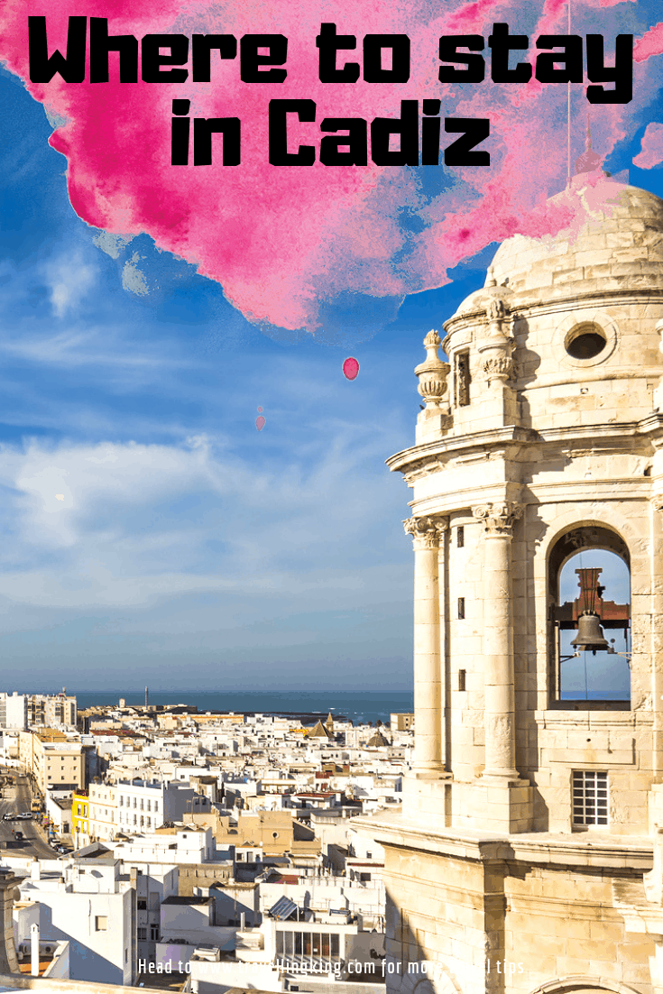 Where to stay in Cadiz