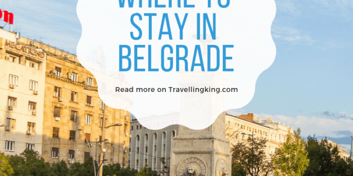 Where to stay in Belgrade