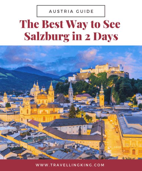 The Best Way to See Salzburg in 2 Days