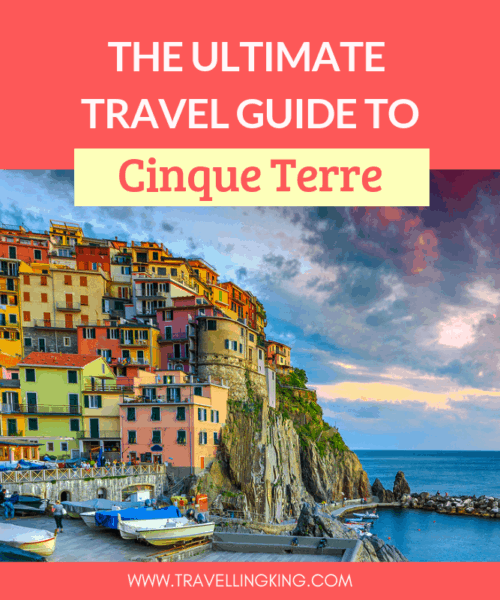 The Ultimate Travel Guide to Cinque Terre