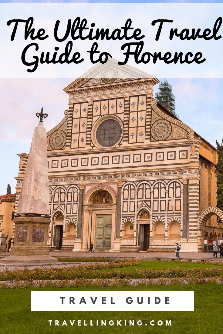 The Ultimate Travel Guide to Florence