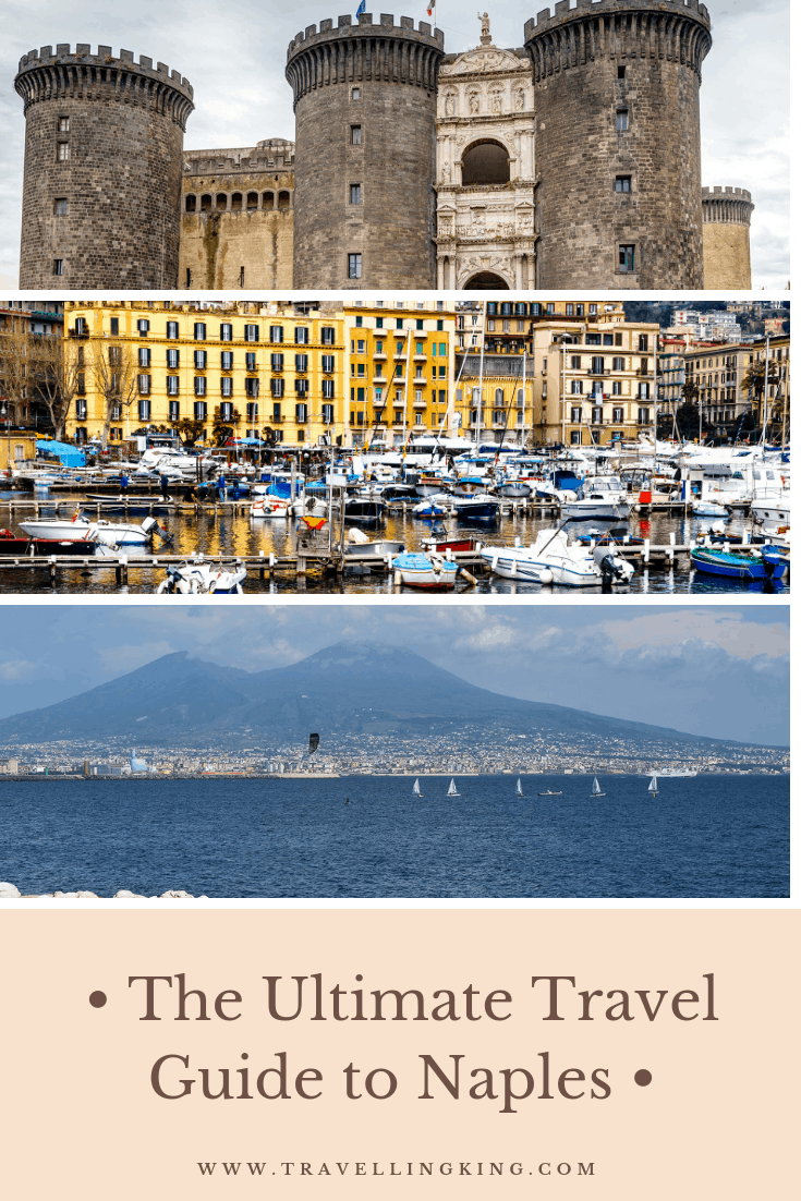 The Ultimate Travel Guide to Naples