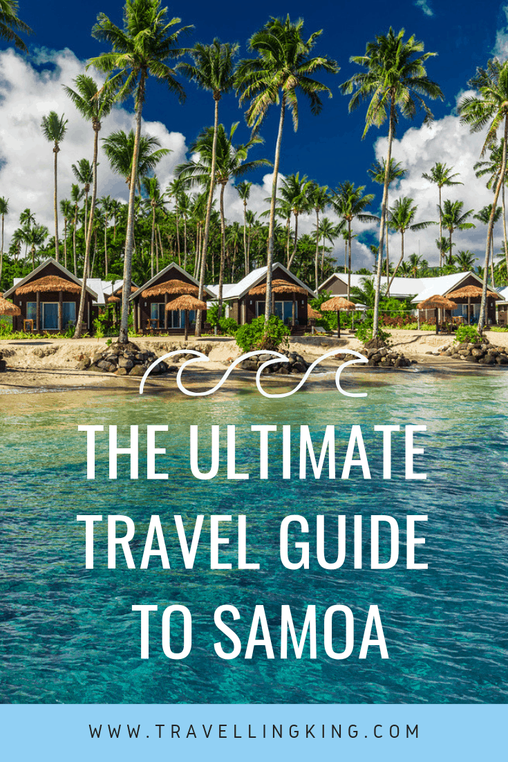 The Ultimate Travel Guide to Samoa