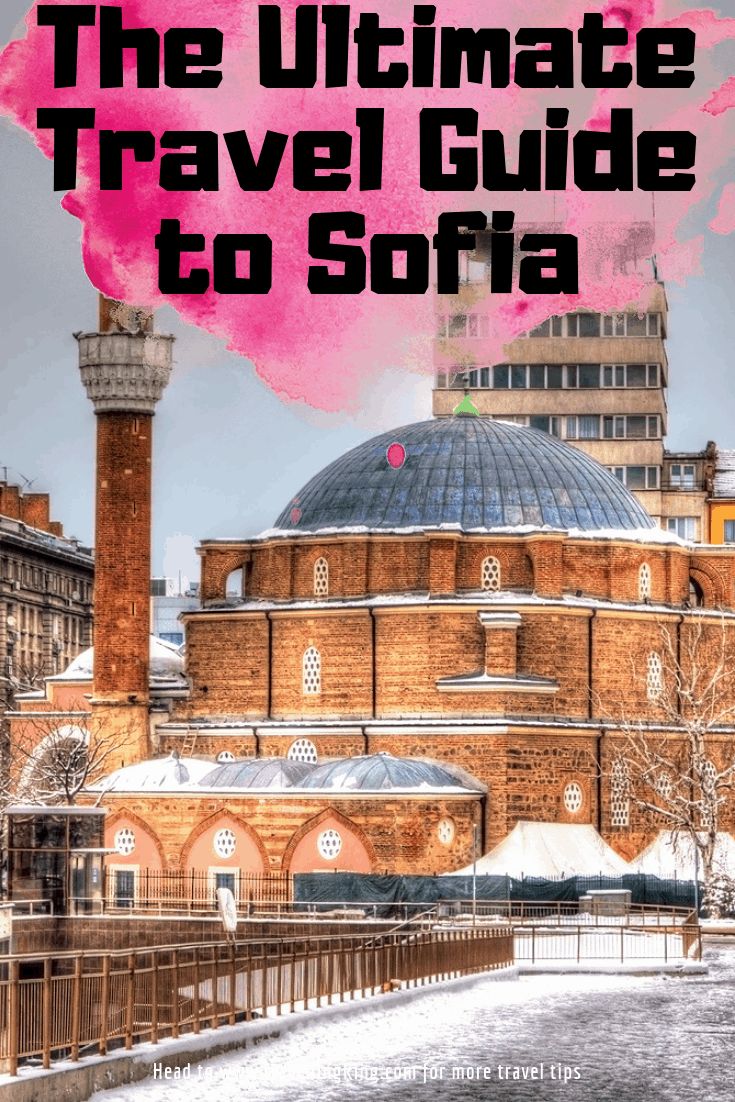 The Ultimate Travel Guide to Sofia