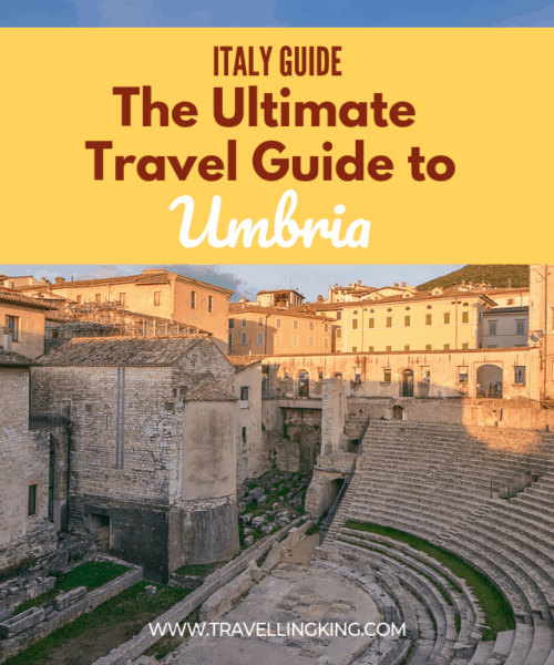The Ultimate Travel Guide to Umbria
