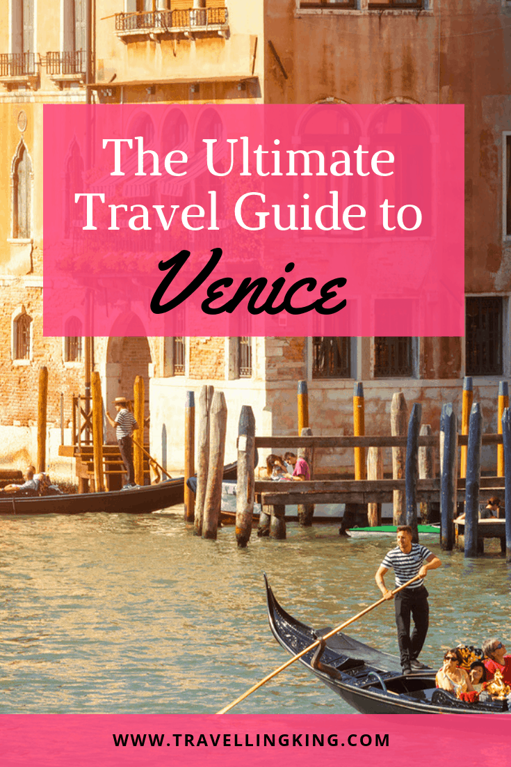 The Ultimate Travel Guide to Venice