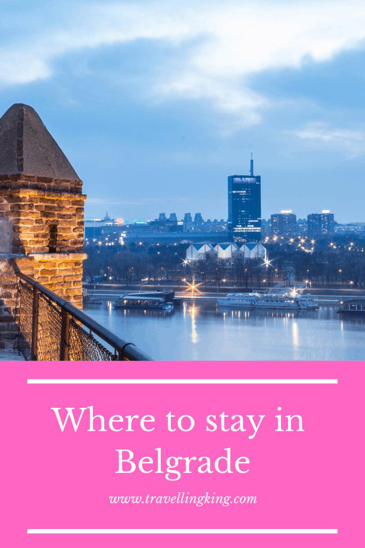 Where to stay in Belgrade