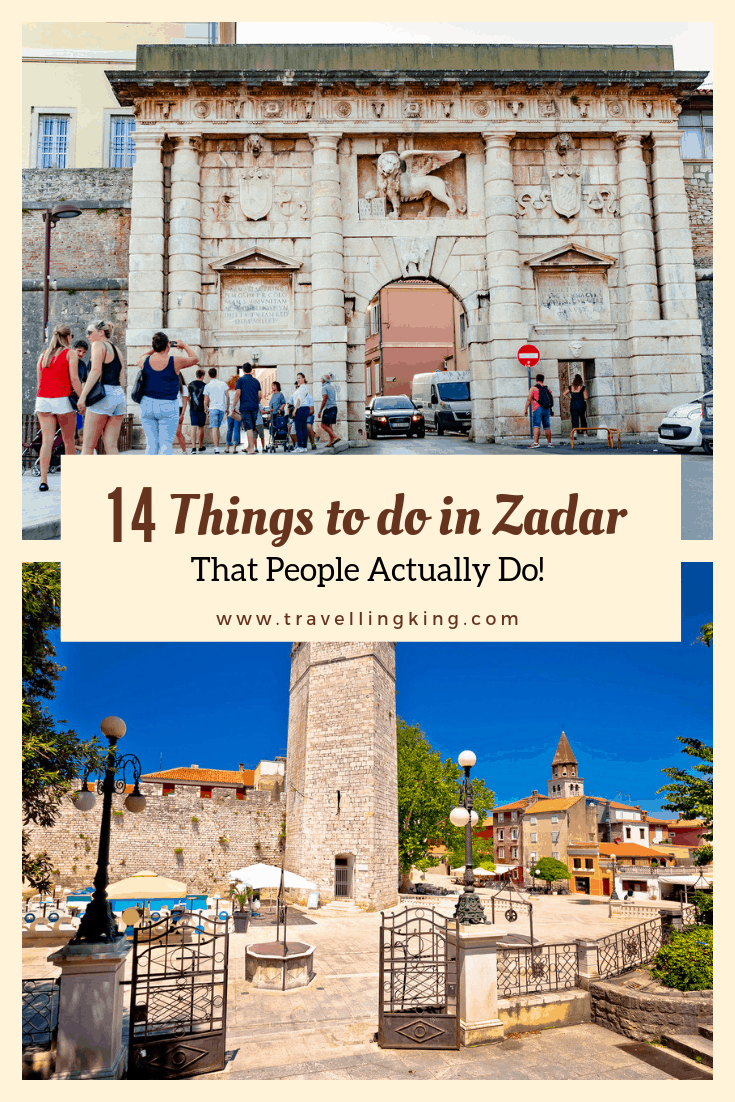 14 Things to do in Zadar - That People Actually Do!