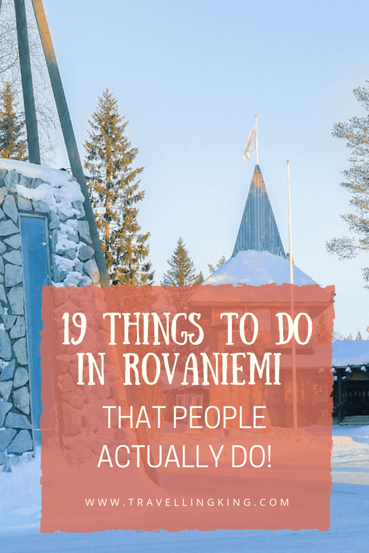 19 Things to do in Rovaniemi  - That People Actually Do!