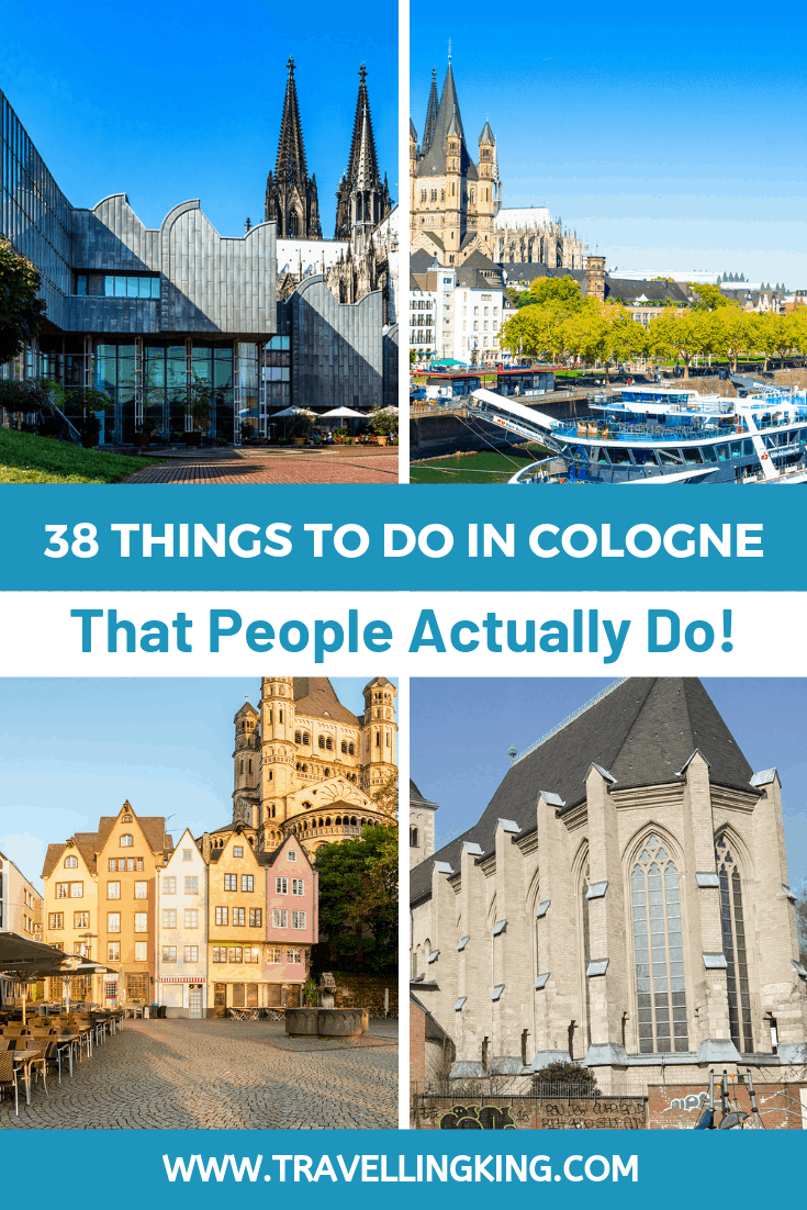 38 Things to do in Cologne - That People Actually Do!