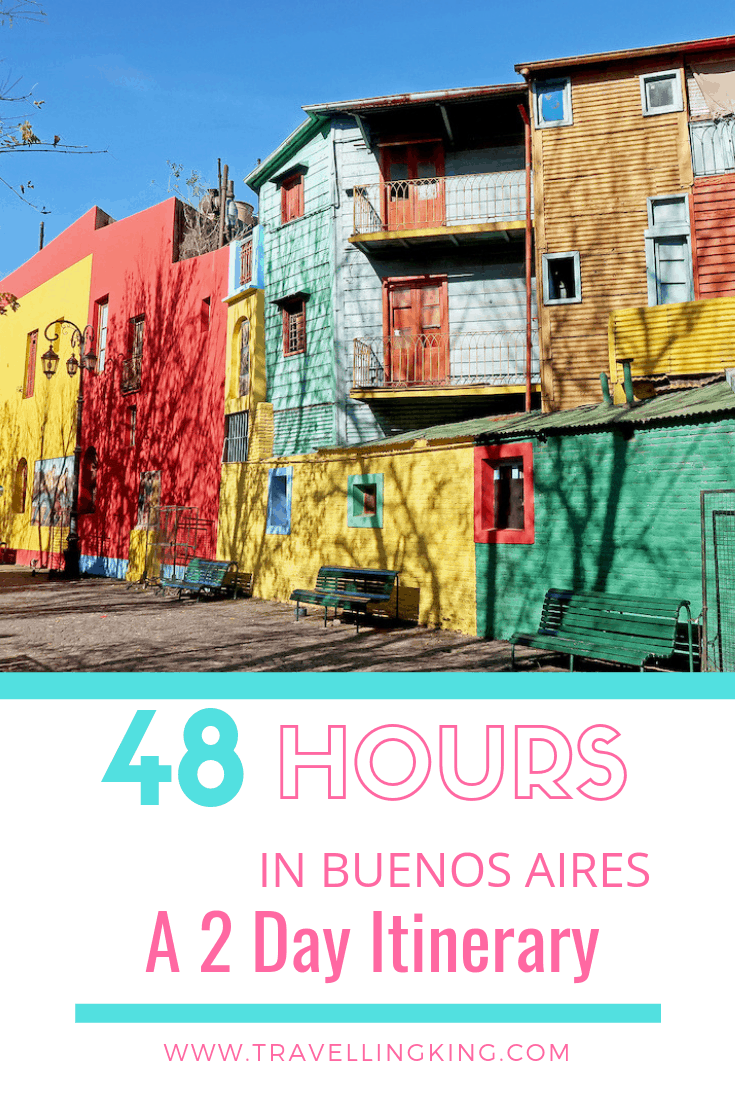 48 Hours in Buenos Aires - A 2 Day Itinerary