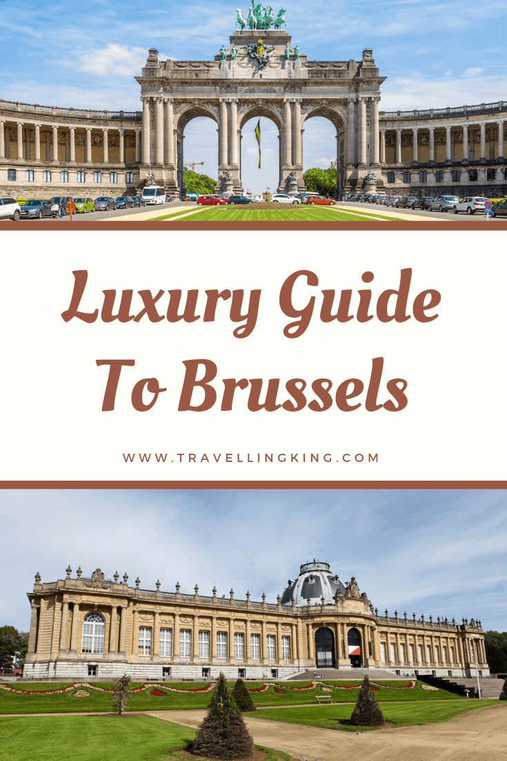 Luxury Guide To Brussels