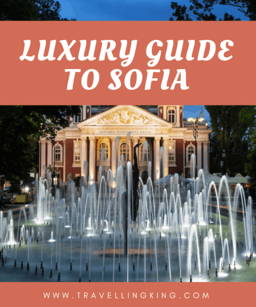 Luxury Guide to Sofia