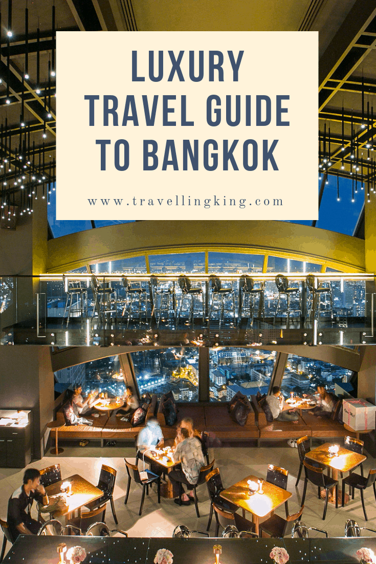 Luxury Travel Guide to Bangkok
