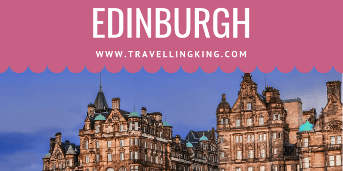 Luxury Travel Guide to Edinburgh