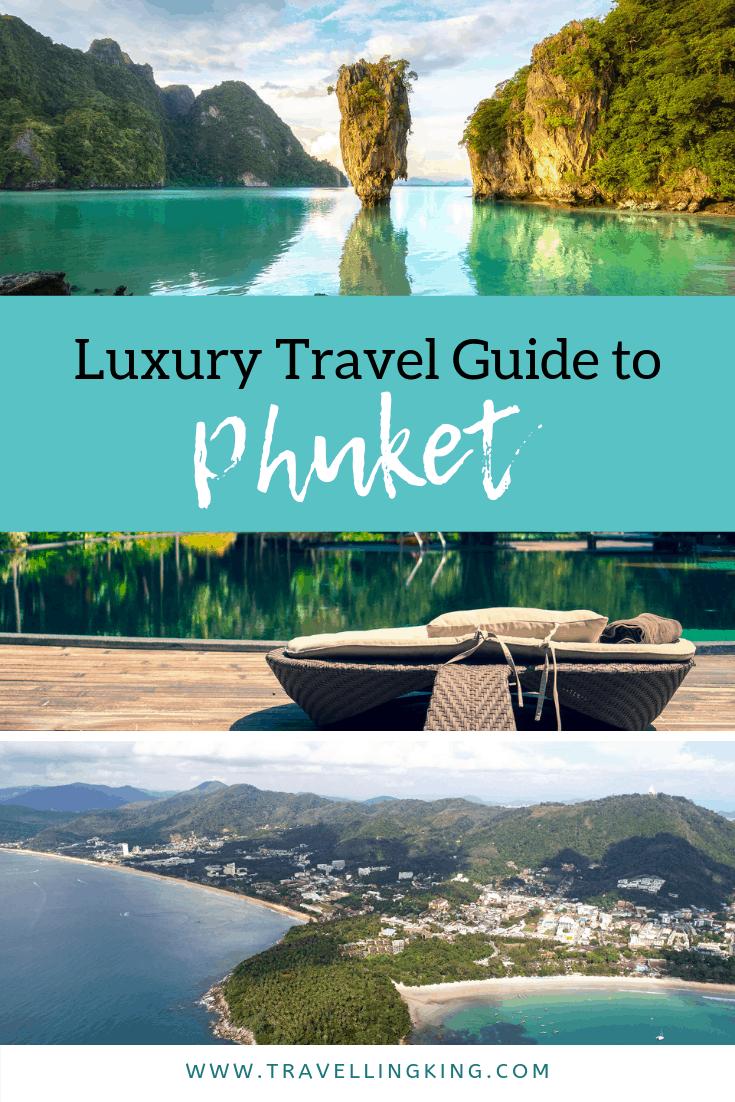 Luxury Travel Guide to Phuket