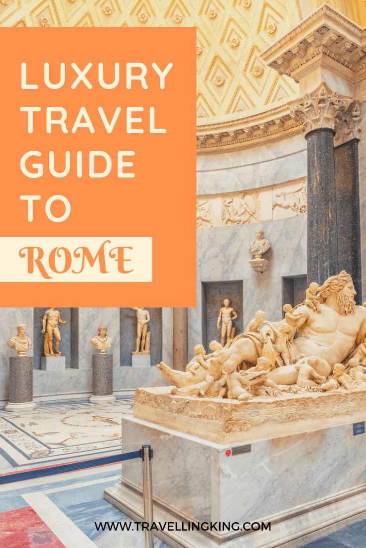Luxury Travel Guide to Rome
