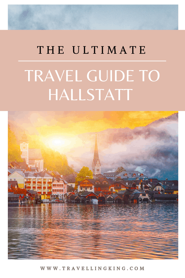 The Ultimate Travel Guide to Hallstatt