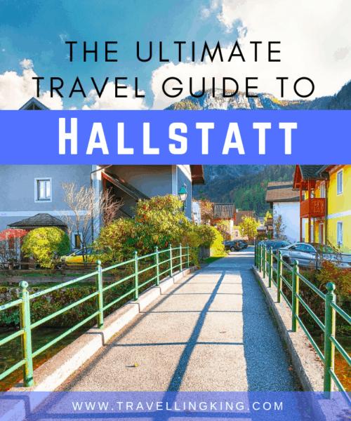 The Ultimate Travel Guide to Hallstatt