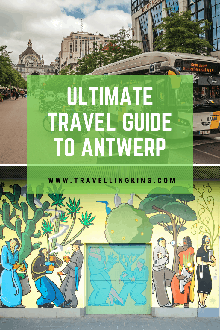 Ultimate Travel Guide to Antwerp