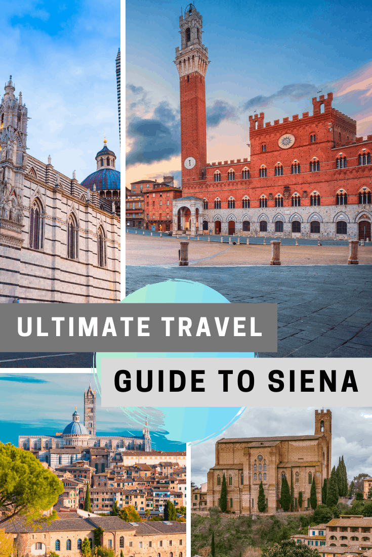 Ultimate Travel Guide to Siena