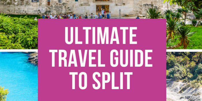 Ultimate Travel Guide to Split