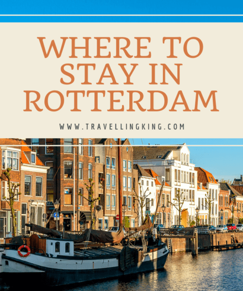 Where to stay in Rotterdam