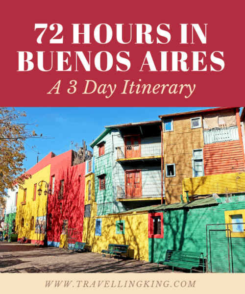 72 hours in Buenos Aires - A 3 Day Itinerary