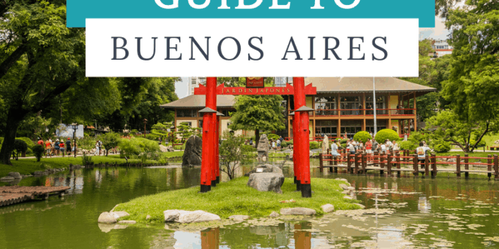 Ultimate Guide to Buenos Aires