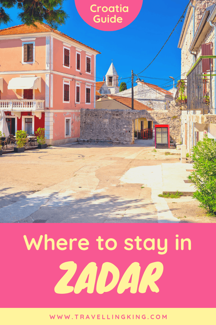 Where to stay in Zadar