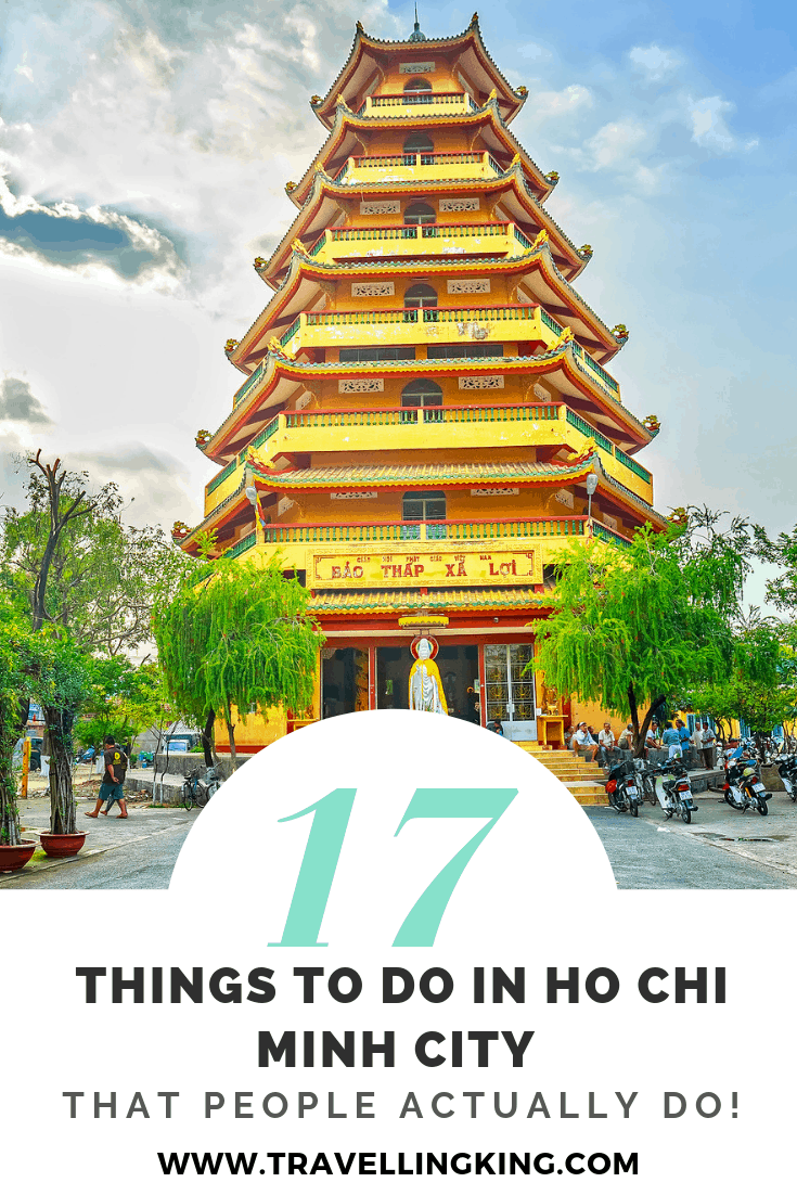 17 Things to do in Ho Chi Minh City - That People Actually Do!