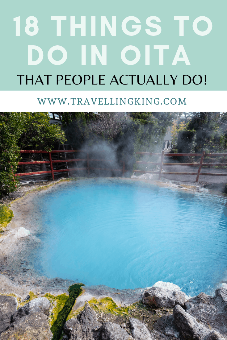 18 Things to do in Oita, Japan - That People Actually Do!