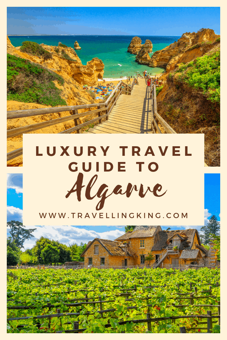Luxury Travel Guide to Algarve