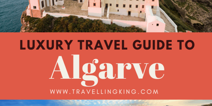 Luxury Travel Guide to Algarve