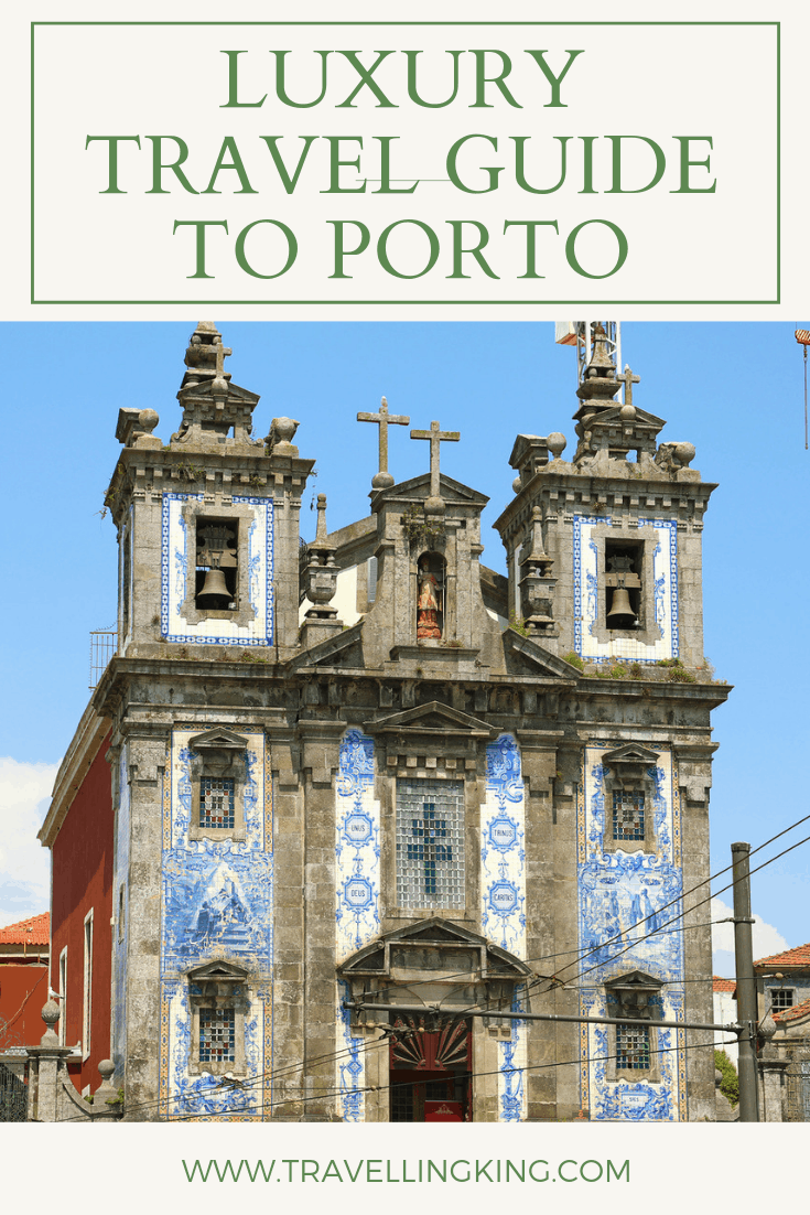Luxury Travel Guide to Porto