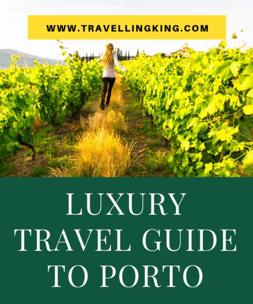 Luxury Travel Guide to Porto