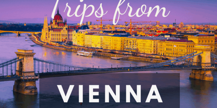 The Best Day Trips from Vienna