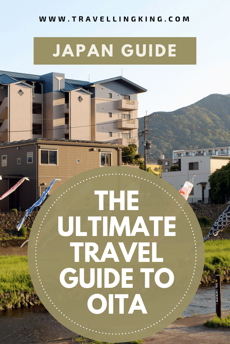 The Ultimate Travel Guide to Oita, Japan