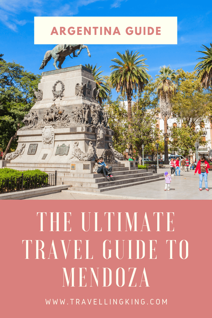 The Ultimate Travel guide to Mendoza