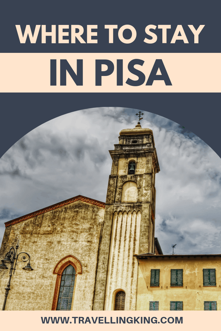 Where to stay in Pisa