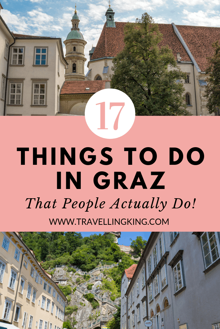 17 Things to do in Graz - That People Actually Do!