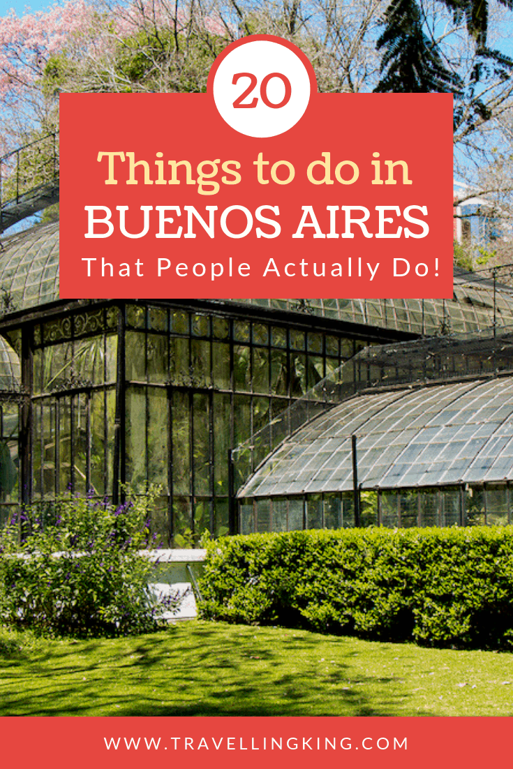 20 Things to do in Buenos Aires - That People Actually Do!