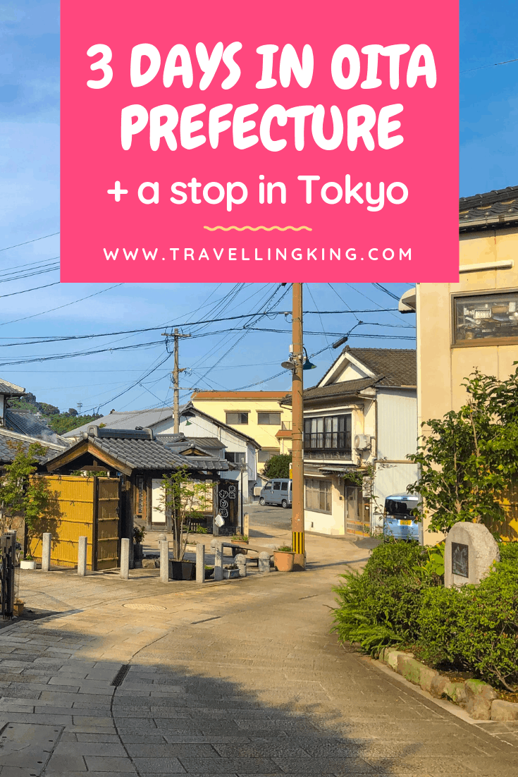 3 days in Oita Prefecture + a stop in Tokyo