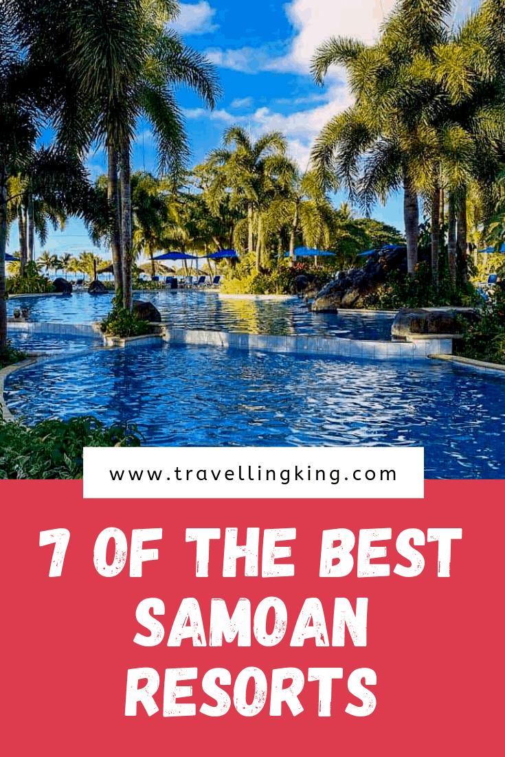 7 of The Best Samoan Resorts