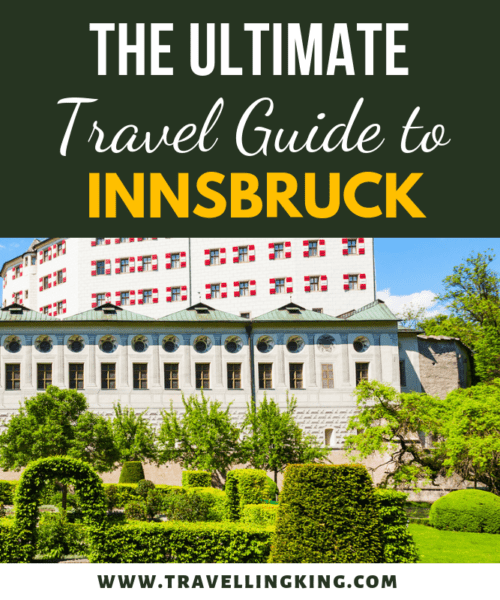 The Ultimate Travel Guide to Innsbruck