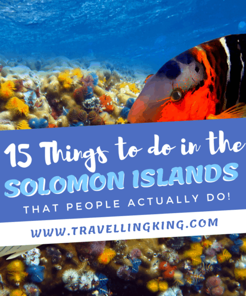 15 Things to do in the Solomon Islands - That People Actually Do!